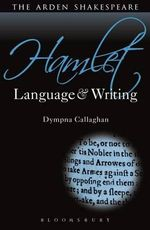 Hamlet : Language and Writing - Dympna Callaghan