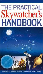 The Practical Skywatcher's Handbook - David H. Levy