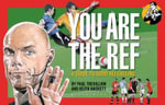 You are the Ref : A Guide to Good Refereeing - Keith Hackett