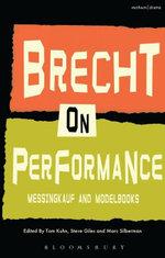 Brecht on Performance : Messingkauf and Modelbooks - Bertolt Brecht