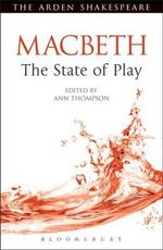 Macbeth : The State of Play