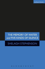 Memory of Water/Five Kinds of Silence - Shelagh Stephenson