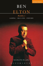 Elton Plays : 1: Gasping; Silly Cow; Popcorn - Ben Elton