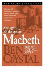 Springboard Shakespeare : Macbeth - Ben Crystal