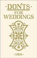Don'ts for Weddings - Anon