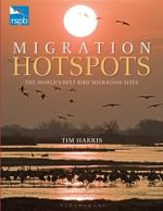 RSPB Migration Hotspots : The World's Best Bird Migration Sites - Tim Harris