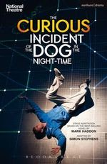 The Curious Incident of the Dog in the Night-Time : Modern Plays - Mark Haddon