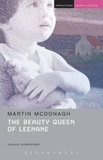 The Beauty Queen of Leenane - Martin McDonagh