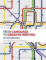 From Language to Creative Writing : An Introduction - Philip Seargeant