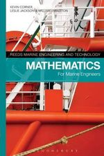 Reeds Vol 1 : Mathematics for Marine Engineers - Kevin Corner