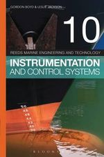 Reeds Vol 10 : Instrumentation and Control Systems - Gordon Boyd