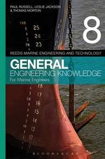 Reeds Vol 8 General Engineering Knowledge for Marine Engineers - Paul Anthony Russell