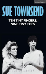 Ten Tiny Fingers, Ten Tiny Toes - Sue Townsend