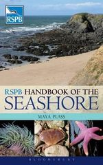 RSPB Handbook of the Seashore : Planet Ocean - Maya Plass