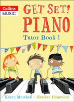 Get Set! Piano Tutor Book 1 : A Deep Sea Symphony - Heather Hammond