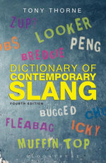 Dictionary of Contemporary Slang - Tony Thorne