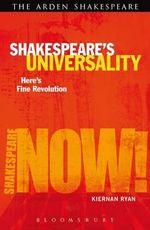 Shakespeare's Universality - Kiernan Ryan