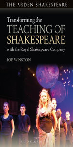 Transforming the Teaching of Shakespeare with the Royal Shakespeare Company - Joe Winston