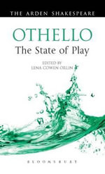 Othello : The State of Play