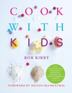 Cook with Kids - Rob Kirby