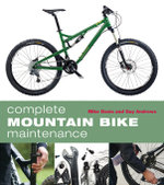 Complete Mountain Bike Maintenance - Mike Davis