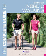 The Complete Guide to Nordic Walking - Gill Stewart