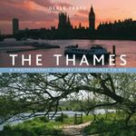 The Thames : A Photographic Journey from Source to Sea - Derek Pratt
