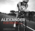 As the Crow Flies : My Journey to Ironman World Champion - Craig Alexander