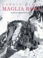 Maglia Rosa : Triumph and Tragedy at the Giro D'Italia - Herbie Sykes