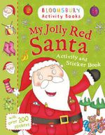 My Jolly Red Santa Activity and Sticker Book - Bloomsbury