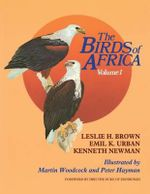 The Birds of Africa : Volume I