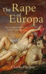 The Rape of Europa - Charles Fitzroy