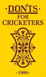 Don'ts for Cricketers - Anonymous