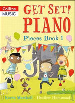 Get Set! Piano Pieces Book 1 - Karen Marshall