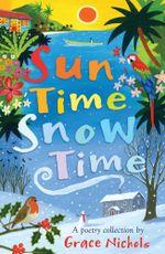 Sun Time Snow Time - Grace Nichols