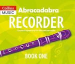 Abracadabra Recorder Book 1 (Pupil's Book) : 23 Graded Songs and Tunes - Roy Bentley