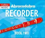 Abracadabra Recorder Book 2 (Pupil's Book) : 23 Graded Songs and Tunes - Roy Bentley