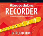 Abracadabra Recorder Introduction! : 31 Graded Songs and Tunes - Roy Bentley