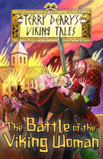 The Battle of the Viking Woman - Terry Deary