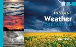 Instant Weather Forecasting - Alan Watts