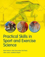 Practical Skills in Sport and Exercise Science - Ben Dascombe