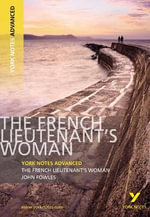 The French Lieutenant's Woman : York Notes Advanced - Michael Duffy