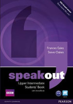 Speakout Upper-Intermediate Students Book and DVD/Active Book Multi Rom Pack : Speakout - Frances Eales
