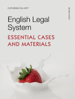 English Legal System : Essential Cases and Materials - Catherine Elliott