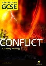 AQA Anthology : Conflict - York Notes for GCSE - Michael Duffy
