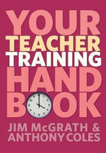 Your Teacher Training Handbook - Jim McGrath