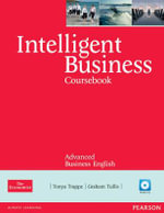 Intelligent Business Advanced Coursebook/CD Pack : Upper-Intermediate Video Resource Book - Tonya Trappe