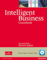 Intelligent Business Intermediate Coursebook/CD Pack - Tonya Trappe