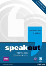Speakout Intermediate Workbook with Key and Audio CD Pack : Speakout - Antonia Clare