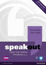 Speakout Upper Intermediate Workbook with Key and Audio CD Pack : Speakout - Frances Eales